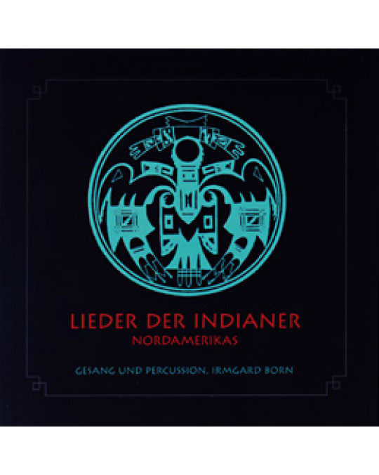"""CD """"Lieder der Indianer Nordamerikas"""""""