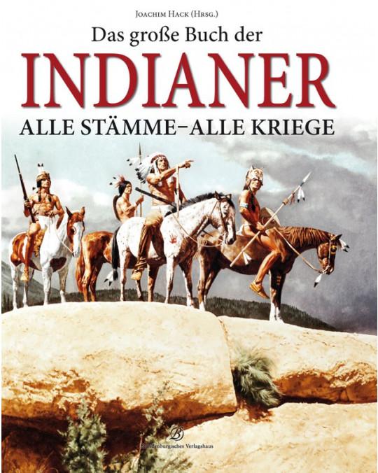 Das grosse Buch der Indianer