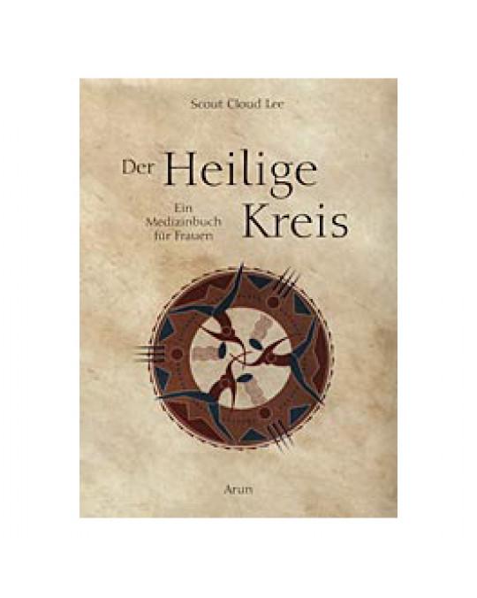 """""""Der heilige Kreis"""""""